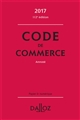 CODE DE COMMERCE 2017 - 112E ED.